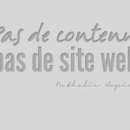 pas de contenu, pas de site web